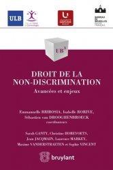 Droit de la non-discrimination. Avancées et enjeux