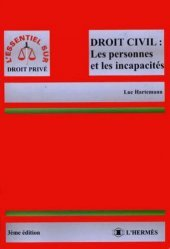 La couverture et les autres extraits de DROIT CIVIL : LES PERSONNES ET LES INCAPACITES. 3ème édition