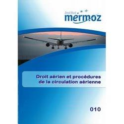 Droit aérien et procédures de la circulation aérienne