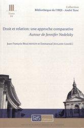 Droit et relation : une approche comparative (autour de Jennifer Nedelsky). Edition bilingue français-anglais