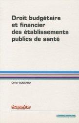 Droit budgétaire et financier des établissements publics de santé