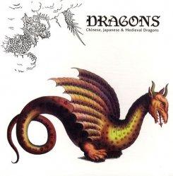 Dragons. Chinese, Japanese & Medieval Dragons