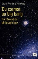 Du cosmos au big bang La révolution philosophique