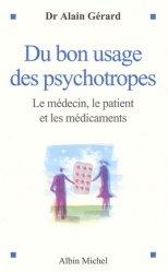 Du bon usage des psychotropes