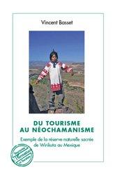 Du tourisme au néochamanisme