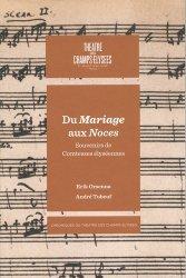 Du mariage aux Noces, Beaumarchais et la musique