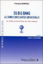 Du big bang à l'homo conscientus universalis
