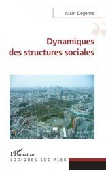 Dynamiques des structures sociales