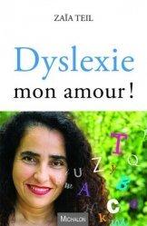 Dyslexie mon amour