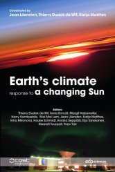 Earth's climate response to a changing sun