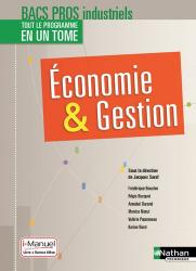 Economie & Gestion 2e 1re Tle Bacs Pros industriels