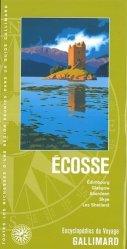 Ecosse. Edimbourg, Glasgow, Aberdeen, Skye, Les Shetland