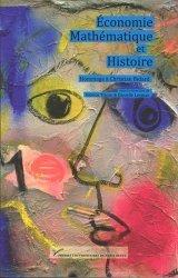 Economie, mathématiques et histoire : hommage à Christian Bidard