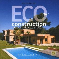 Eco-construction dans le Midi de la France