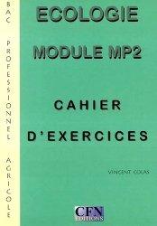 Écologie Module MP2 Bac professionnel agricole Cahier d'exercices