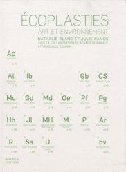 Ecoplasties. Art en environnement