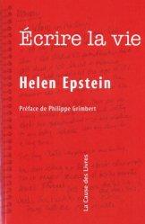 Ecrire la vie. Non-fiction, vérité et psychanalyse