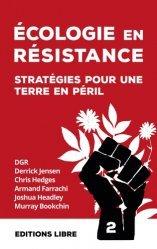 La couverture et les autres extraits de Ecologie en résistance - Stratégies pour une Terre en péril (volume 2)