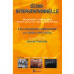Echo-interventionnelle - les nouveaux traitements en ostéo-articulaire