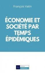 Economie et société par temps épidémiques