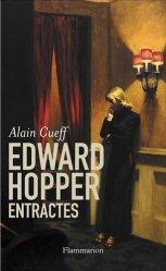 Edward Hopper, Entractes