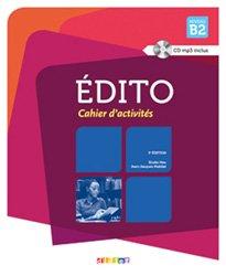 Edito Méthode de Français : Cahier d'Activités - Cahier et CD