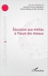 Education aux médias à l'heure des réseaux