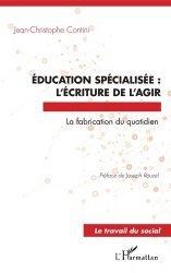 Education spécialisée : l'écriture de l'agir