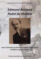 Edmond Rostand, poète de théâtre