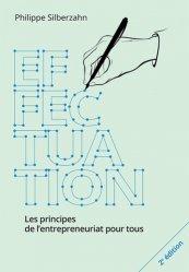 Effectuation. Les principes de l'entreprenariat pour tous, 2e édition