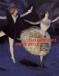 Effervescence fin de siècle. Les artistes d'Auvergne-Rhône-Alpes à Paris (1884-1914)