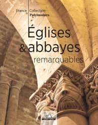 Eglises et Abbayes remarquables