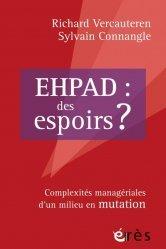 Ehpad : des espoirs