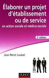 Élaborer son projet d'établissement social et médico-social