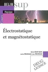 Électrostatique et magnétostatique Tome I