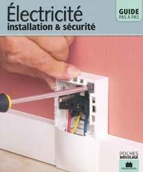 Électricité, installation et sécurité