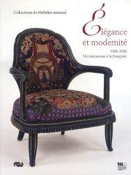 Elégance et modernité. 1908-1958 : Un renouveau à la française