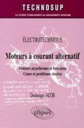 Électrotechnique Moteurs à courant alternatif