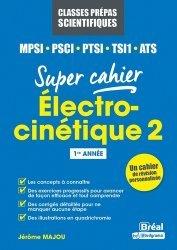 Electrocinétique 2 MPSI, PCSI, PTSI,TSI1, ATS