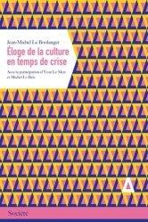 Eloge de la culture en temps de crise
