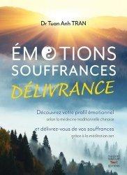 Emotions, souffrance, délivrance