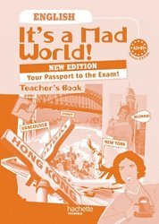 English Bac pro It's a Mad World! A2-B2