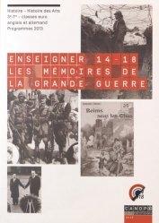 Enseigner 14-18 : les mémoires de la Grande Guerre
