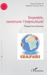 Ensemble, construire l'interculturel
