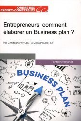 Entrepreneurs, comment élaborer un business plan