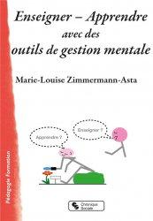 Enseigner - Apprendre avec des outils de gestion mentale