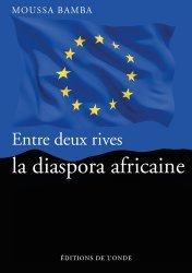 Entre deux rives, la diaspora africaine