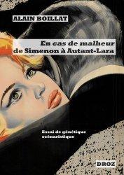 En cas de malheur, de Simenon à Autant-Lara (1956-1958)