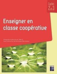 Enseigner en classe coopérative cycles 2 et 3