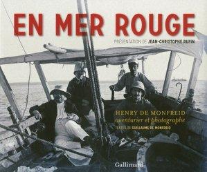En mer rouge. Henry de Monfreid, aventurier et photographe